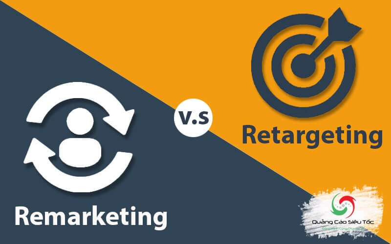 Phân biệt điểm khác nhau giữa Remarketing và Retargeting