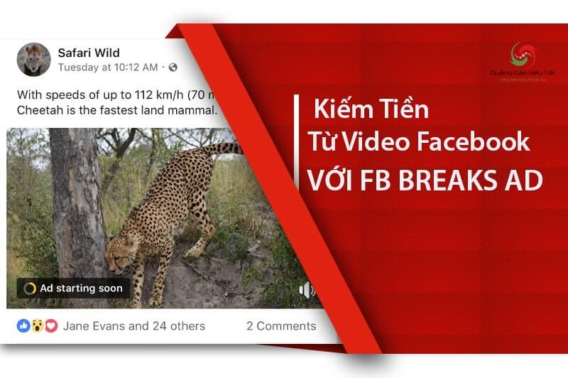 Hướng dẫn cách kiếm tiền từ video Facebook