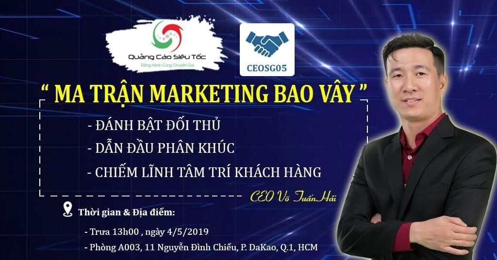 Sự kiện Marketing Bao Vây lần 1 được tổ chức tại Thành Phố Hồ Chí Minh