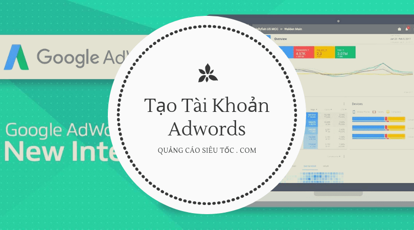 Tạo tài khoản google adwords