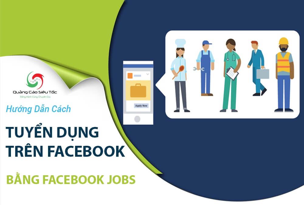 Hướng dẫn cách đăng tin tuyển dụng trên mạng của Facebook