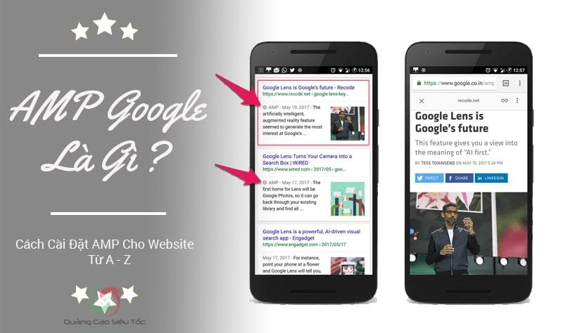 Google AMP Là Gì? Cài Đặt AMP Trên Website Như Thế Nào?