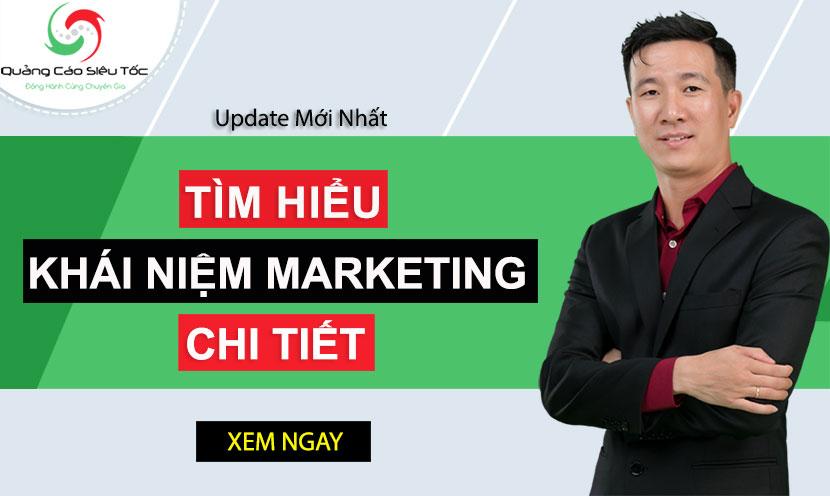 Tìm hiểu khái niệm Marketing trong tiếp thị chi tiết từ A-Z