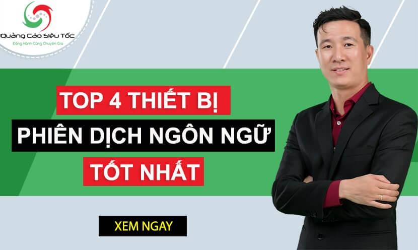 TOP 6 Dòng Máy Phiên Dịch | Dịch Chuẩn Nhất Năm Nay