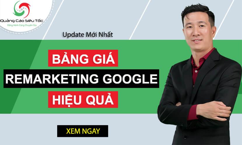 Bảng giá Remarketing Google - Dịch vụ quảng cáo Remarketing Google