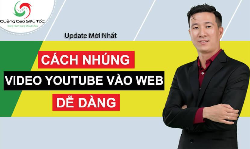 Cách Nhúng Video Youtube Vào Web Bất Kì | Không Cần Biết Code 2020