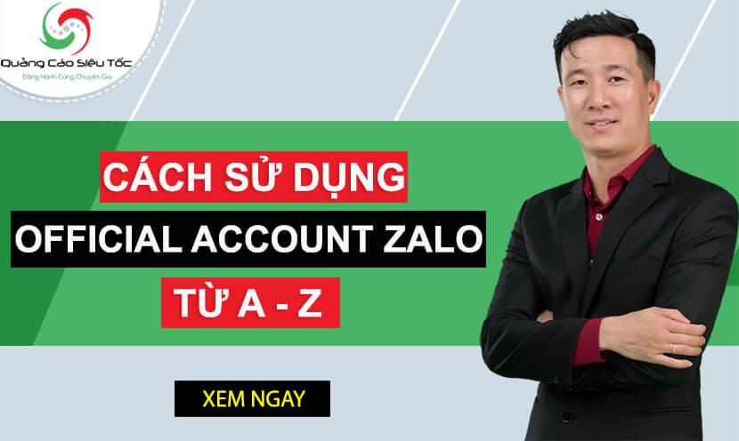 Cách Sử Dụng Zalo Page (Official Account) Phiên Bản Mới 2020