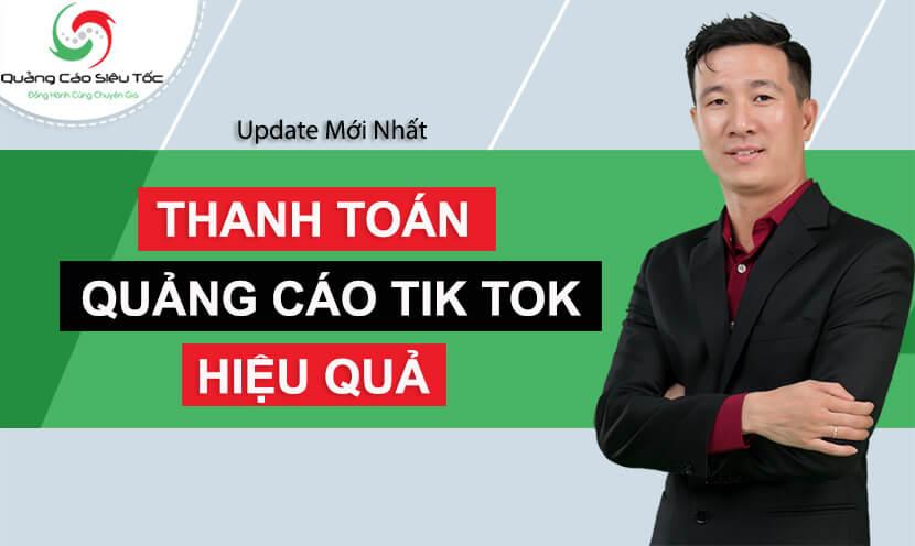 Cách Nạp Tiền & Thanh Toán Quảng Cáo Tik Tok Chi Tiết