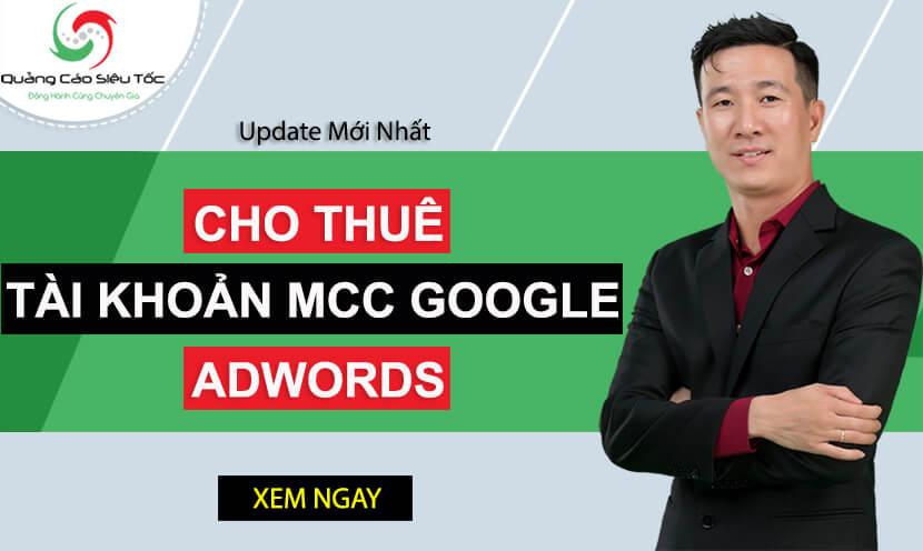 Cho thuê tài khoản Adwords - Loại tài khoản MCC Google