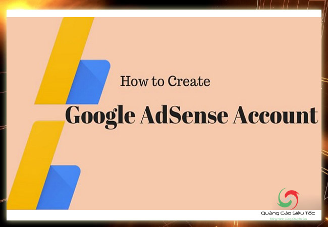 [5 BƯỚC] Đăng Ký Tạo Tài Khoản Google ADSENSE - Nhanh Chóng Nhất