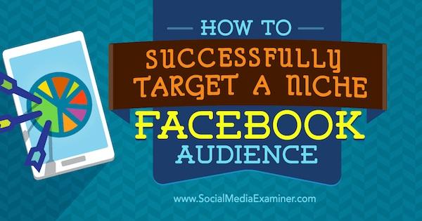 Nhắm trúng mục tiêu khách hàng trong quảng cáo Facebook