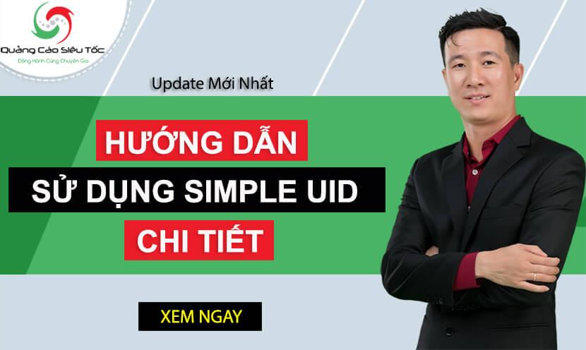 Simple uid là gì ? 4 Bước sử dụng phần mềm Simple uid hiệu quả