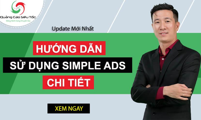 Hướng Dẫn Sử Dụng Phần Mềm Simple Ads Chi Tiết Nhất