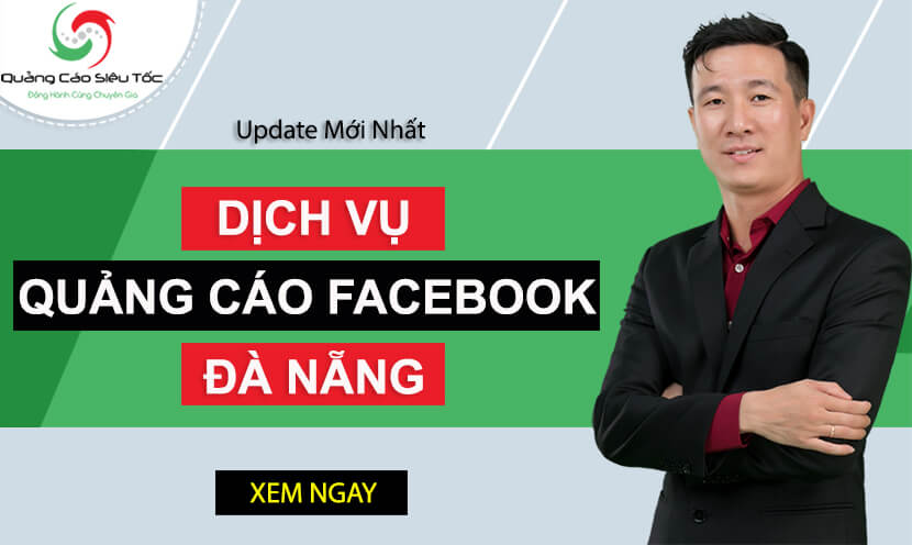 Top 5 đơn vị chạy quảng cáo Facebook tại Đà Nẵng uy tín nhất
