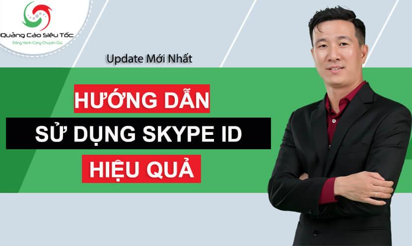Skype id là gì ? Cách xem & tìm bạn trên Skype bằng Skype ID