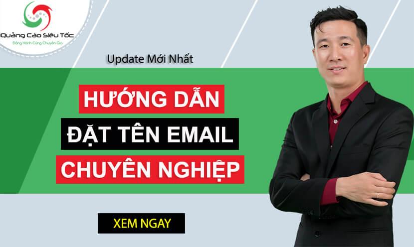 Hướng Dẫn Cách Đặt Tên Email Chuyên Nghiệp Từ A - Z