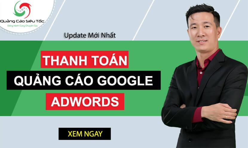 Hướng dẫn cách thanh toán quảng cáo Google Adwords chi tiết