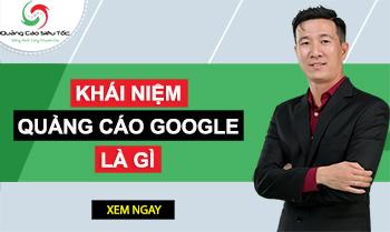 Quảng Cáo Google Adwords Là Gì ?