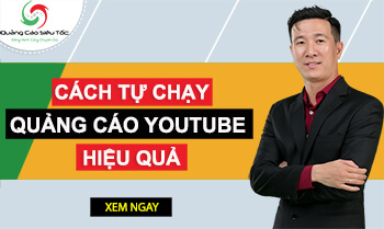 Cách Chạy Quảng Cáo Youtube