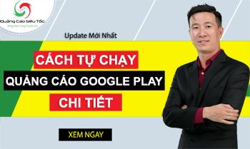 Cách Chạy Quảng Cáo Google Play