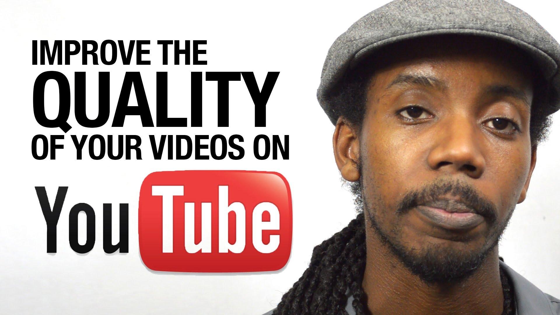 Quảng cáo Youtube: Tuyệt chiêu nâng cao chất lượng video