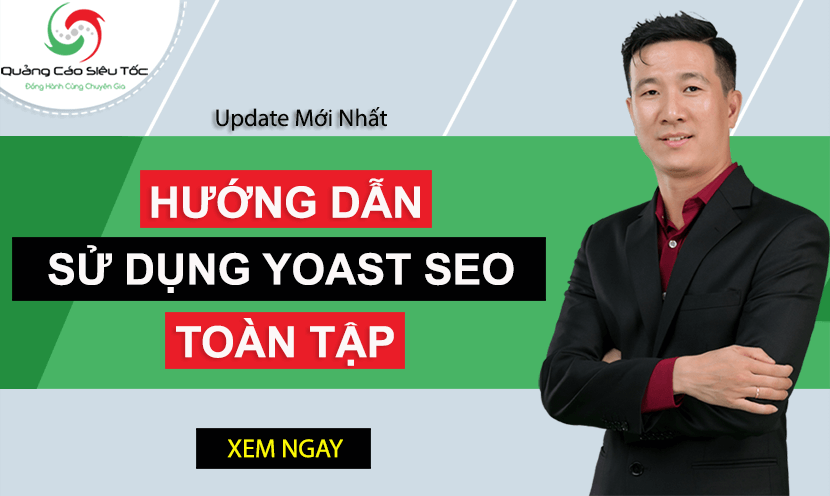Yoast Seo Là Gì ? Hướng Dẫn Sử Dụng Yoast Seo Toàn Tập