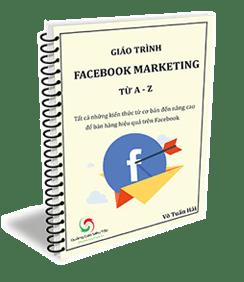 Giáo Trình Facebook Marketing Từ A-Z Từ Chuyên Gia Võ Tuấn Hải
