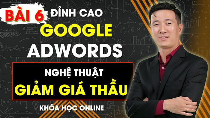 Bài 6: CÁCH NHÓM CÁC TỪ KHÓA ĐẠT ĐIỂM CHẤT LƯỢNG CAO | Khóa Học Quảng Cáo Google