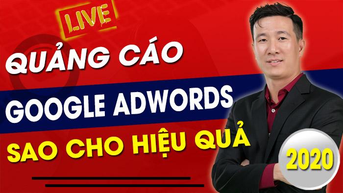 Live Stream Chia Sẻ Về Kinh Nghiệm Chạy Quảng Cáo Google Ads Hiệu Quả