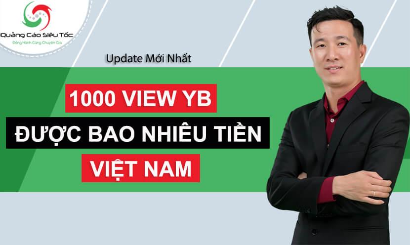 1000 view youtube được bao nhiêu tiền