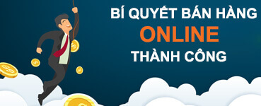 Bí quyết bán hàng online thành công