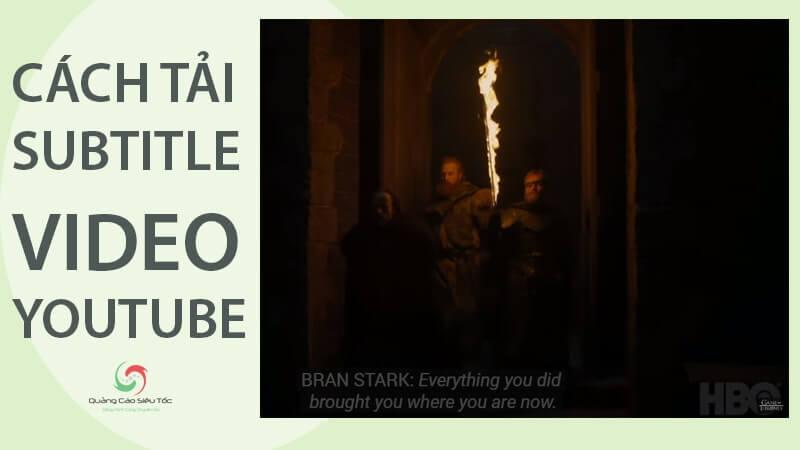 Hướng dẫn cách Down Sub Youtube đơn giản nhất
