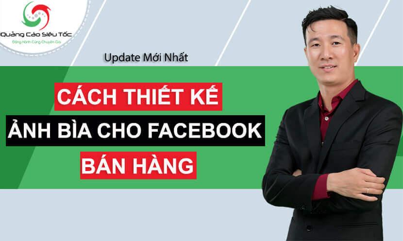 Cách thiết kế ảnh bìa cho Facebook bán hàng