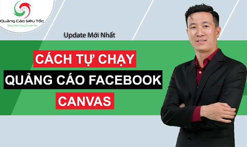 cách chạy quảng cáo canvas facebook