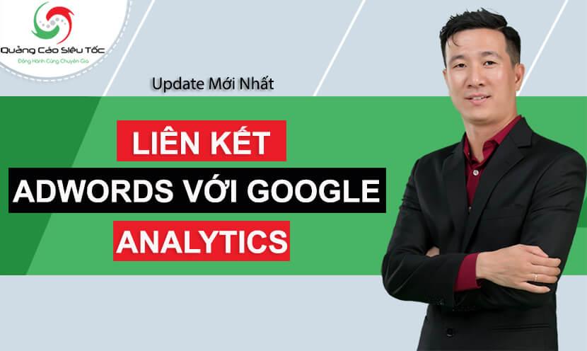 cách liên kết tài khoản adwords với google analytics