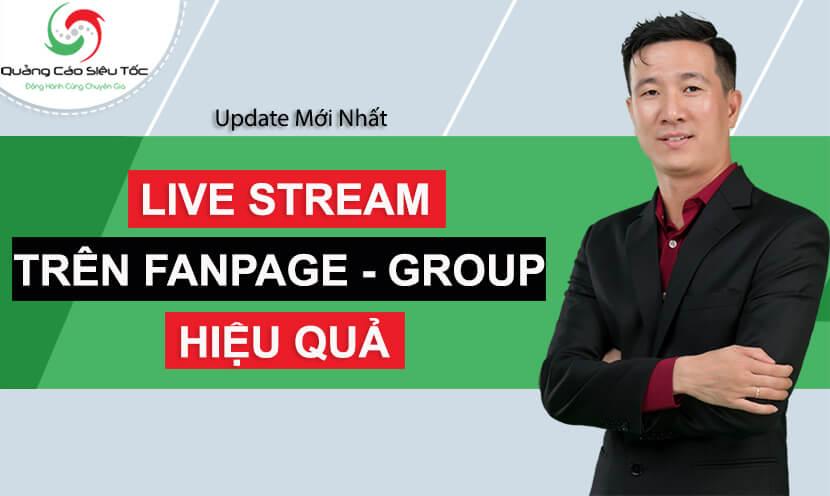 cách live stream trên fanpage