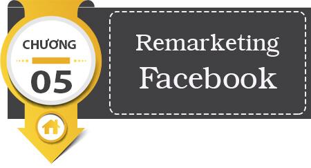 Cách tạo quảng cáo Remarketing Facebook