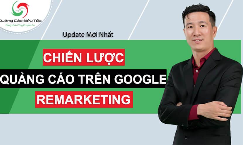 chiến lược quảng cáo google remarketing