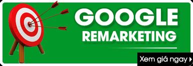 bảng giá quảng cáo google remarketing