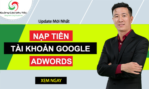 hướng dẫn nạp tiền quảng cáo google adwords