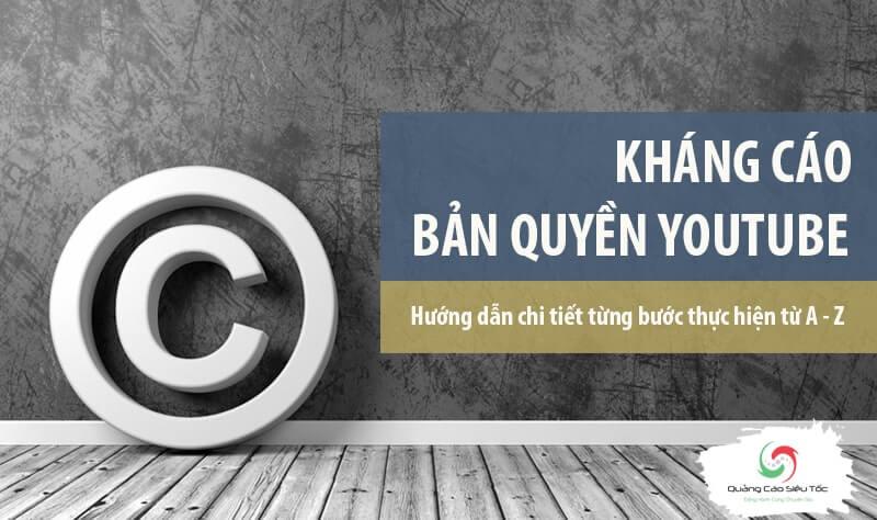Hướng dẫn cách kháng cáo bản quyền Youtube