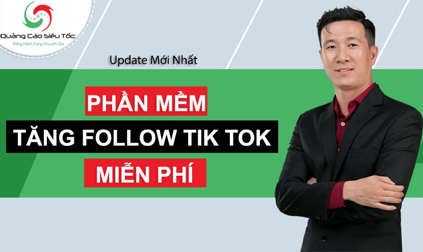 phần mềm tăng follow follow tik tok