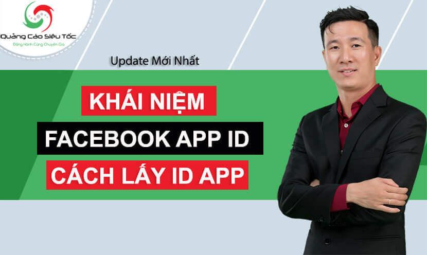 Facebook App là gì? Fâcebook app id là gì