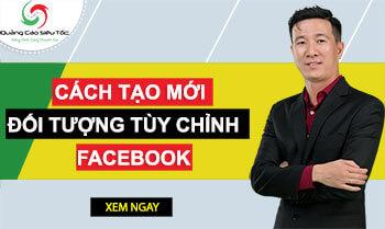 Cách tạo đối tượng tùy chỉnh Facebook