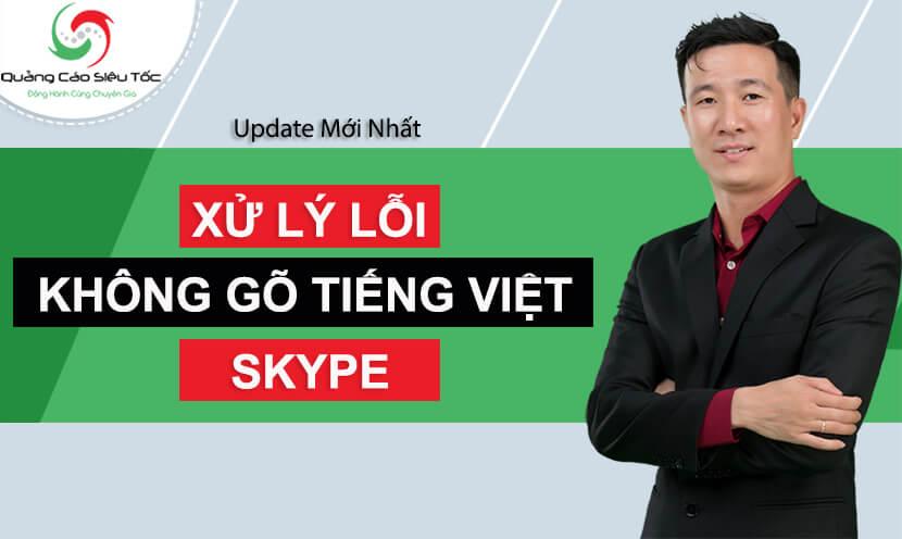 Skype không gõ được tiếng Việt