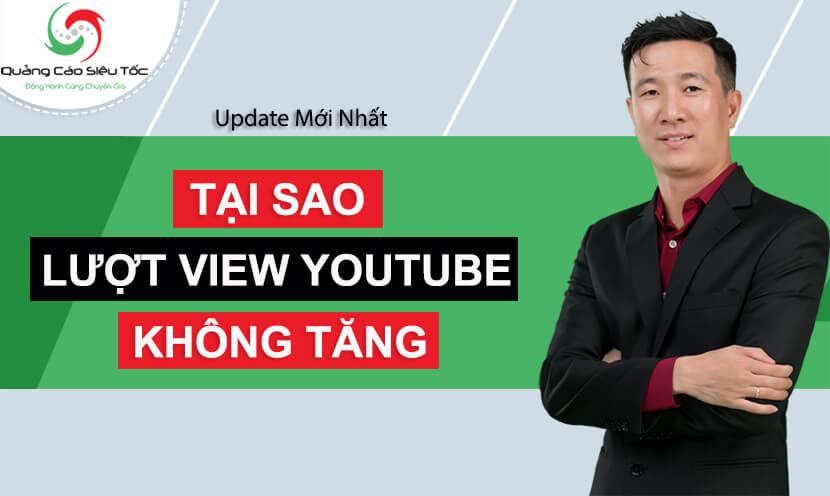 tại sao view youtube không tăng