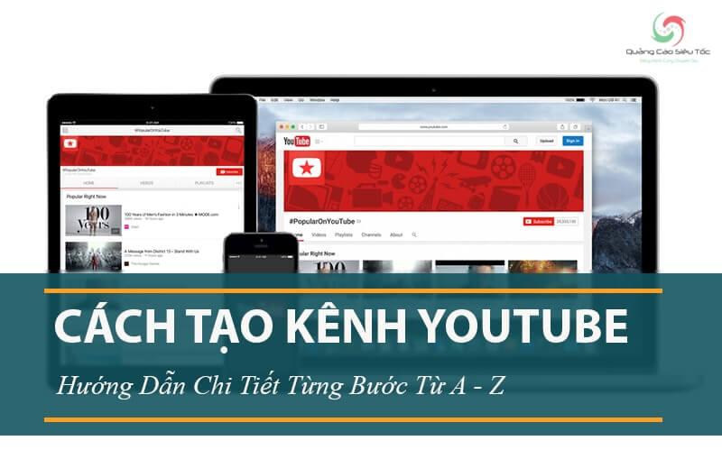 Hướng dẫn cách tạo kênh Youtube trên nhiều thiết bị