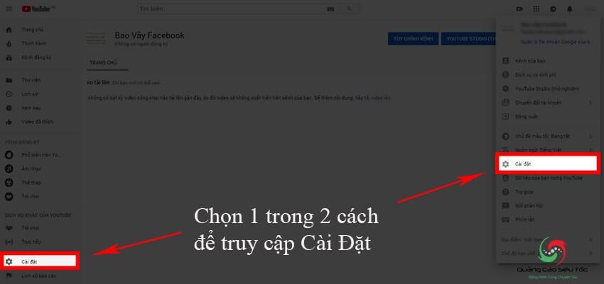 Truy cập mục Cài Đặt để tạo 1 kênh Youtube thương hiệu