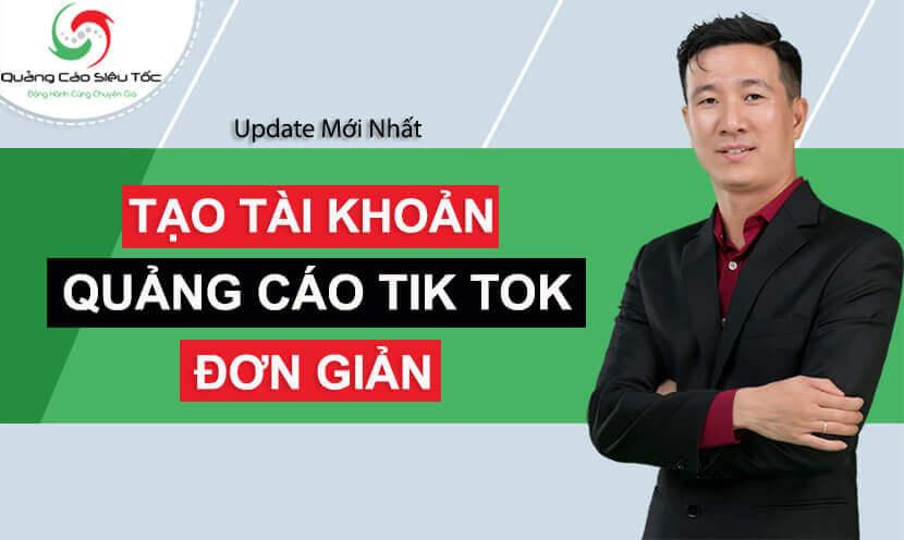 Cách tạo tài khoản quảng cáo Tik Tok