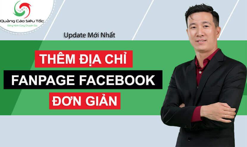 Cách thêm địa chỉ vào fanpage Facebook